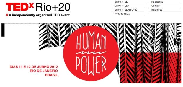 TEDxRio+20 tem data definida e inscrições abertas (Foto: Reprodução)