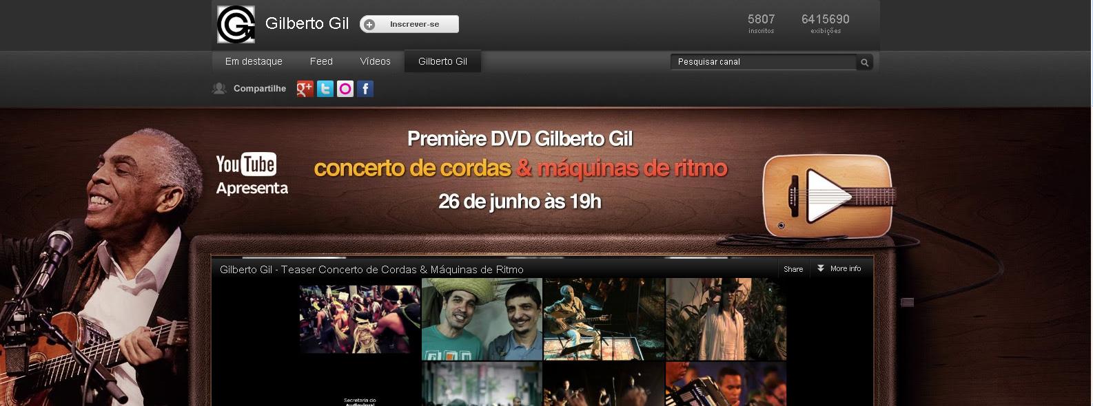 Canal oficial do Gilberto Gil no YouTube (Foto: Reprodução)