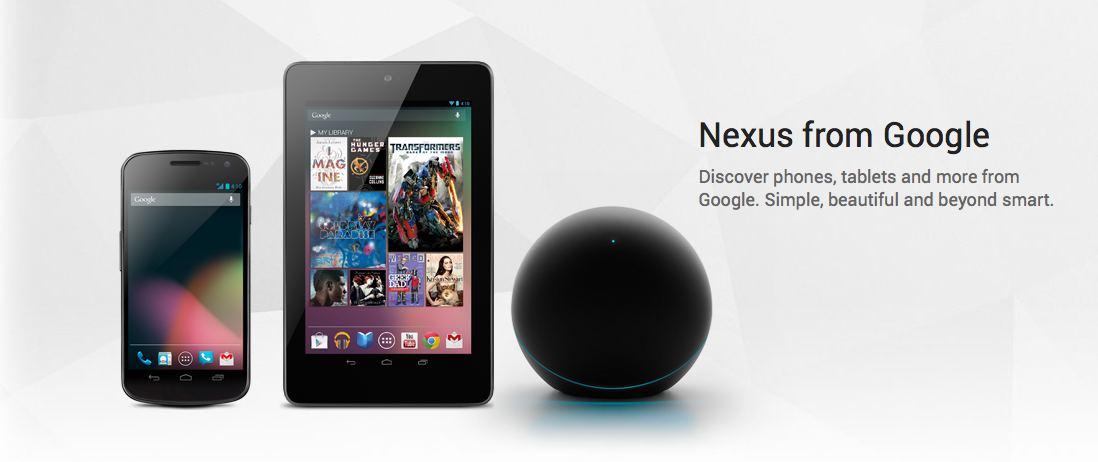 Família Nexus ficou maior: Galaxy Nexus smartphone, tablet Nexus 7 em parceria com a Asus e o Nexus Q o media center com Android do Google  (Foto: Reprodução/Google)