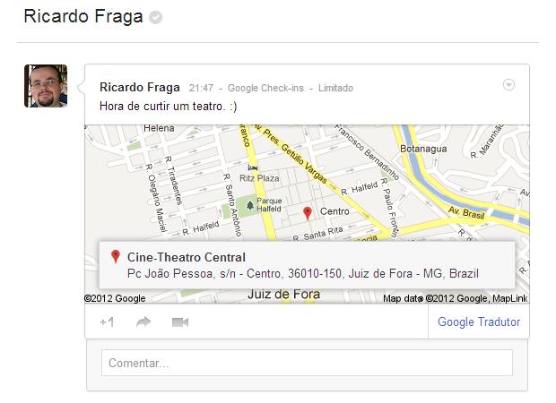 Postagens contendo a localização do usuário passam a exibir o local no Google Maps (Foto: Reprodução/Ricardo Fraga)