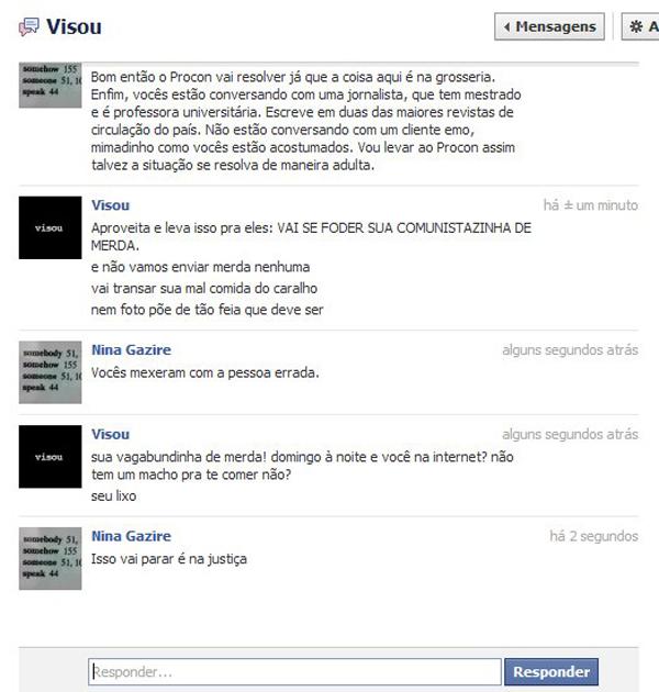 Redes sociais Print feito pela consumidora Nina Gazire durante troca de mensagens, pelo Facebook, com a loja Visou (Foto: Reprodução)