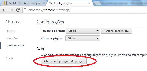 Acessando as configurações de proxy do Chrome (Foto: Reprodução/Edivaldo Brito)