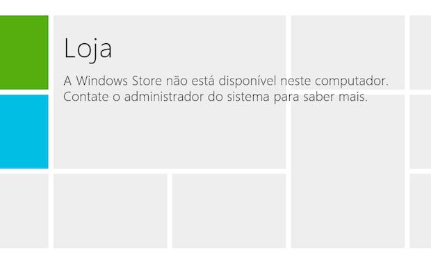 Windows Store desativada (Foto: Reprodução/Helito Bijora)