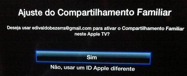 Confirmando a ativação do compartilhamento familiar na Apple TV (Foto: Reprodução/Edivaldo Brito)