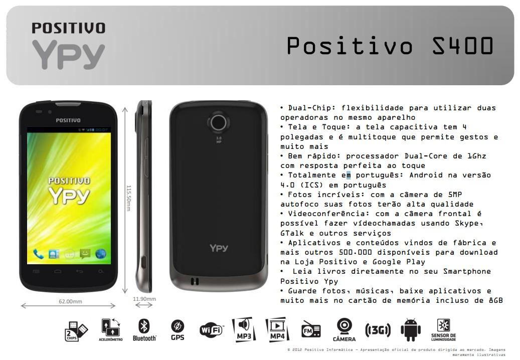 Positivo apresenta seu primeiro smartphone, o S400 e com Android 4.0 (Foto: Reprodução)