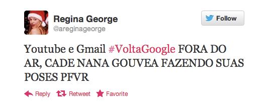 Tuítes de usuários fazem sucesso com mais de 400 retuítes sobre a queda do Google (Foto: Reprodução/Twitter)