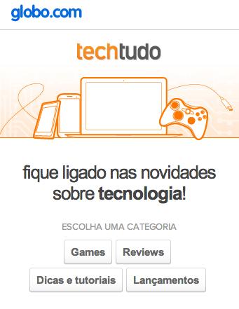 Notícias do TechTudo e outros portais da Globo.com na aba do seu navegador (Foto: Divulgação)