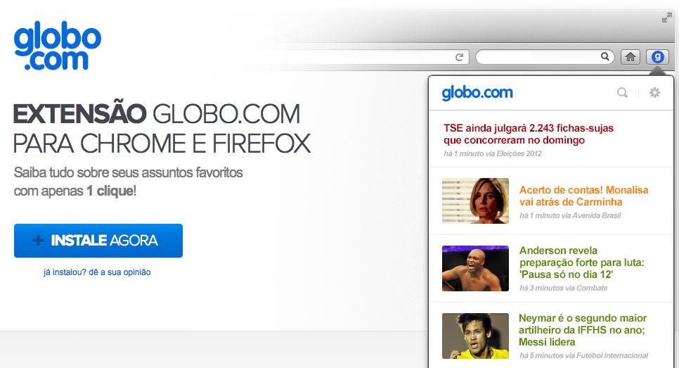Globo.com ganha extansão para os navegadores Chrome e Firefox (Foto: Divulgação)