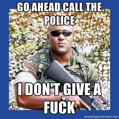 """""""Vá em frente e chame a polícia/ eu não me importo"""" (Foto: Reprodução/ Meme Generator)"""