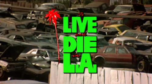 Viver e morrer em Los Angeles (Foto: bristle.wordpress)