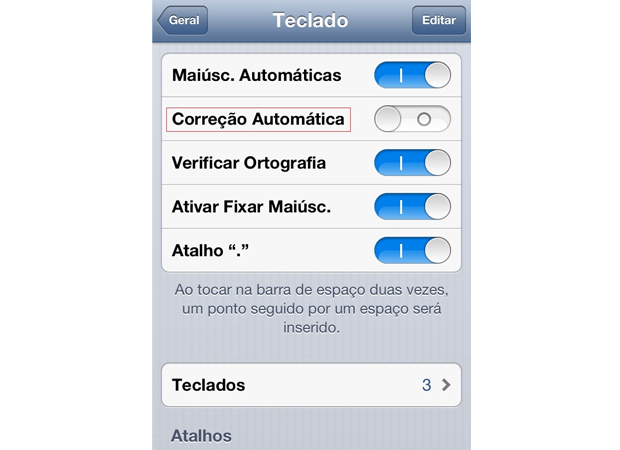 """Opção """"Correção Automática"""" do iPhone desativada (Foto: Reprodução/Larissa Ferreira)"""