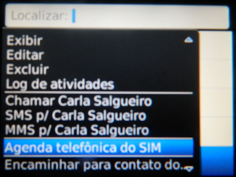 Opção para acessar a agenda telefônica do SIM (Foto: Reprodução/Carolina Ribeiro)