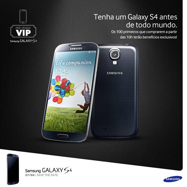 Pré-venda do Galaxy S4 ocorrerá no próximo dia 27 em São Paulo (Foto: Divulgação)
