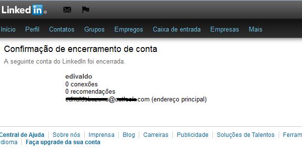 Linkedin confirmando que a conta foi encerrada (Foto: Reprodução/Edivaldo Brito)