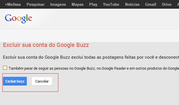 Google permite aos usuários apagar conteúdo e conta do Buzz (Foto: Reprodução)
