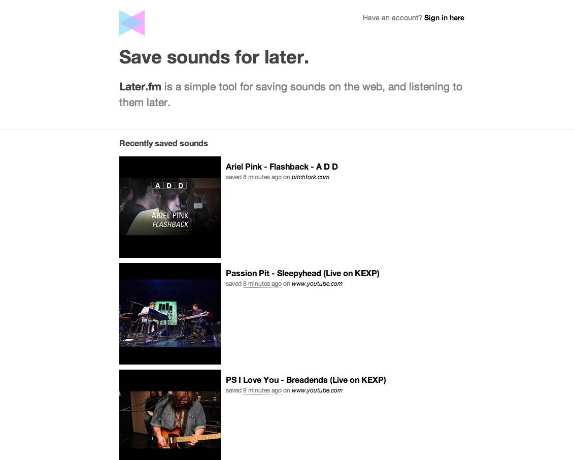 Serviço permite que usuários guardem músicas para ouvir mais tarde. (Foto: Reprodução / Later.fm)