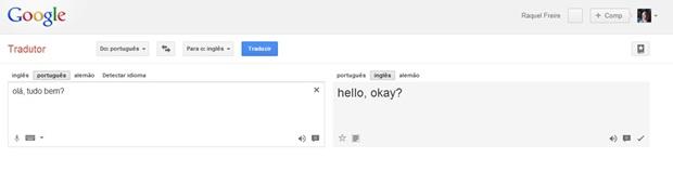 Exemplo de frase digitada no Google Tradutor (Foto: Reprodução/Raquel Freire)