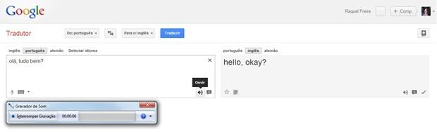 Gravador de Som gravando o áudio do Google Tradutor (Foto: Reprodução/Raquel Freire)