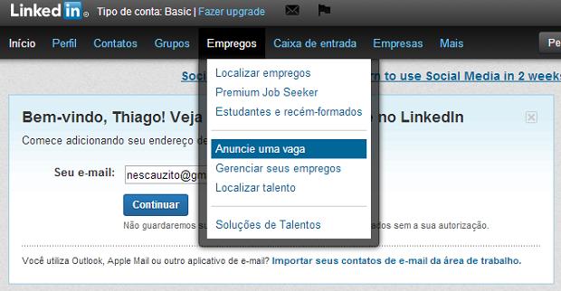 Vagas de emprego costumam fazer sucesso no LinkedIn (Foto: Reprodução Thiago Barros)