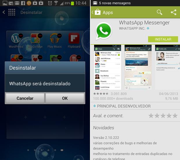 Desinstale e depois reinstale o WhatsApp para acessar o WhatsApp (Foto: Reprodução Thiago Barros)