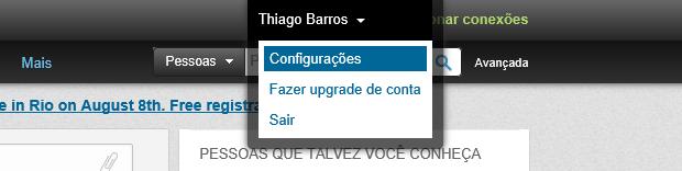 Acesse suas configurações neste menu (Foto: Reprodução Thiago Barros)
