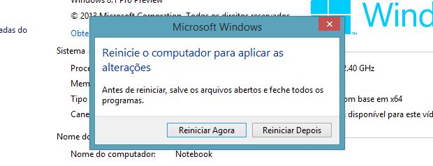 Outro alerta confirma se o usuário deseja reiniciar imediatamente (Foto: Reprodução/Helito Bijora)