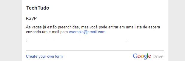 Os usuários podem enviar mensagens personalizadas a quem tentar preencher o formulário depois de fechado (Foto: Reprodução/Paulo Alves)