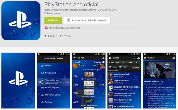 Sony já tem um app do Playstation, mas com poucas funcionalidades (Foto: Reprodução)