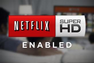 Netflix libera conteúdo Super HD para todos os usuários (Foto: Reprodução/Internet)