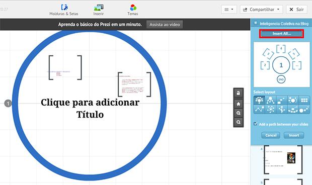 Para importar todos, clique na opção correspondente e escolha um layout (Foto: Reprodução/Prezi)