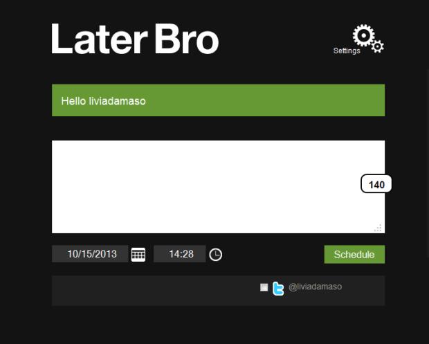 Outro recurso para programar tuítes é o LaterBro (Foto: Reprodução/Lívia Dâmaso)