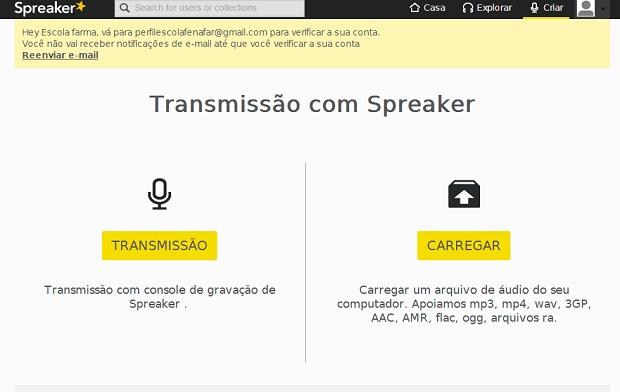 Spreaker oferece opções de transmissão ao vivo ou gravadas (Foto: Reprodução)