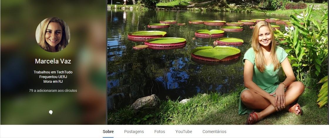 Novo design do perfil no Google Plus (Foto: Reprodução/Marcela Vaz) (Foto: Novo design do perfil no Google Plus (Foto: Reprodução/Marcela Vaz))