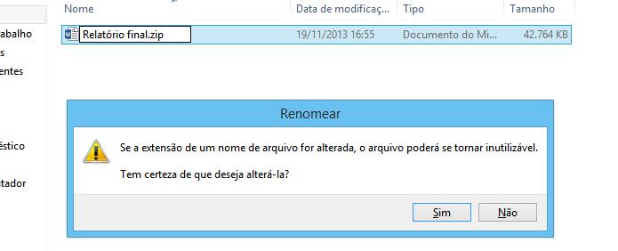 Confirme a mudança da extensão do arquivo (Foto: Reprodução/Helito Bijora)