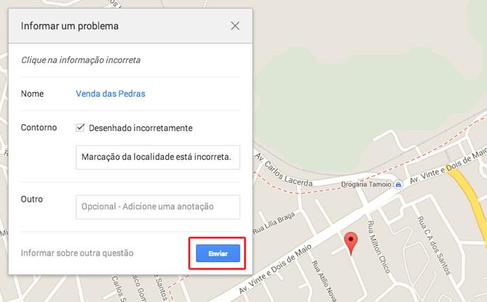 Informando um problema em uma localidade, marcação ou rota do Google Mapas (Foto: Reprodução/Marvin Costa)