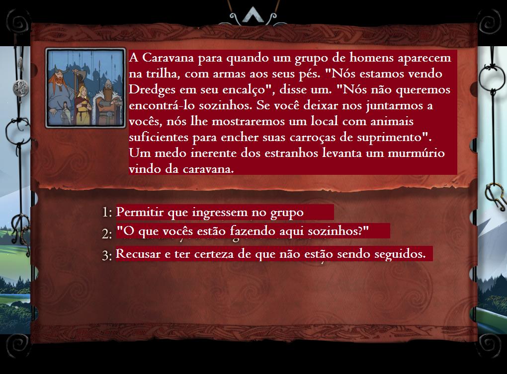 Uma das muitas decisões que você deverá tomar em The Banner Saga (Foto: Reprodução/Paulo Vasconcellos)