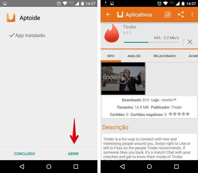 Por fim, abra o Aptoide e finalize a instalação do aplicativo (Foto: Felipe Alencar/TechTudo)
