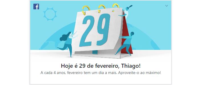Facebook também alerta para o ano bissexto (Foto: Reprodução/Thiago Barros)