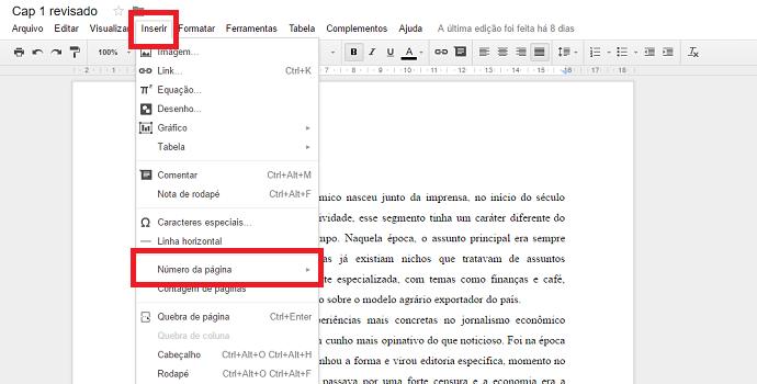 Vá em Inserir e em seguida em Numeração de página no Google Docs
