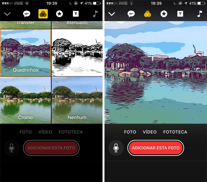 Escolha um dos filtros disponíveis (Foto: Reprodução)