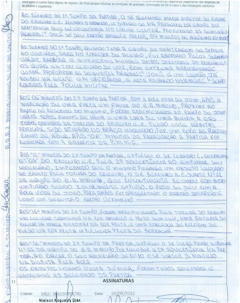 e13b3ed93f Árbitro relata ofensas de dirigentes do Cruzeiro e objetos no campo ...
