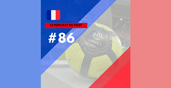 BLOG: [Podcast] Super guia do Campeonato Francês (2018/19)