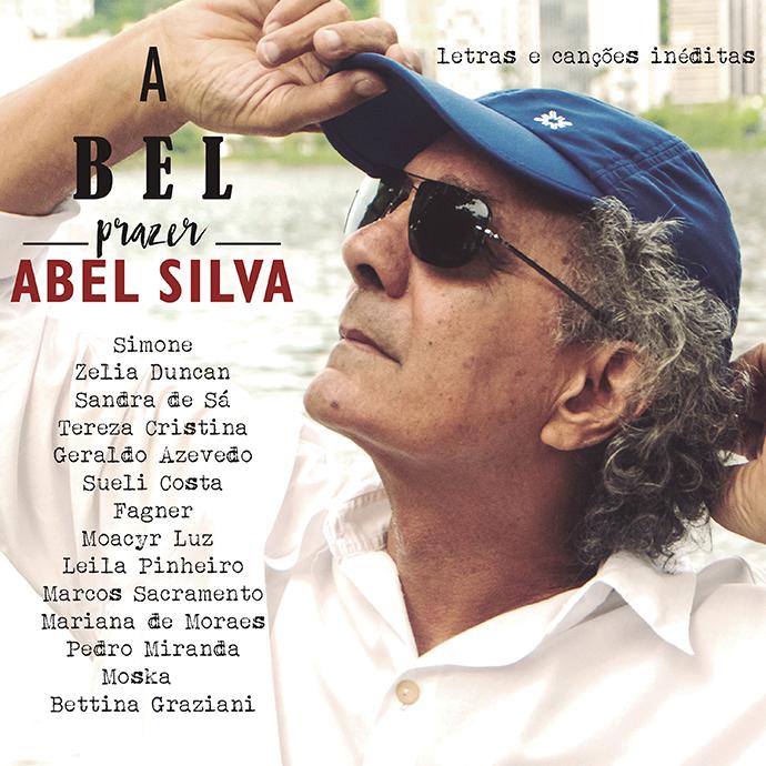 A bel prazer' reanima dor de amor do poeta Abel Silva em vozes estelares | G1 Música Blog do Mauro Ferreira