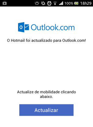 App do Hotmail mostra mensagem de atualização para o Outlook (Foto: TechTudo)