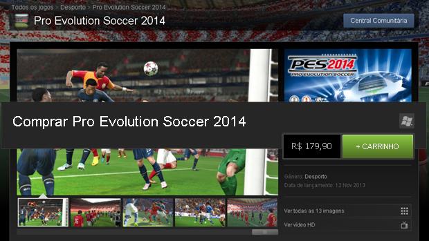 PES 2014 chega ao Steam pelo alto preço de R$ 179,90 (Foto: Reprodução: Rafael Monteiro)